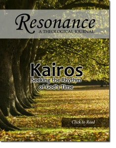 Resonance Theological Journal Fall 2015 Kairos